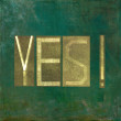 "Earthy background image and design element depicting word ""Yes"" — Stock Photo #25561813"