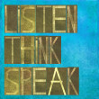 "Earthy background image and design element depicting the words ""listen, think, speak"" - Stock Photo"