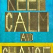 """Earthy background image and design element depicting the words """"Keep calm and change"""" — Stock Photo"""