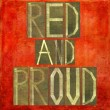 "Stock Photo: Earthy background image and design element depicting words ""Red and proud"""
