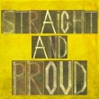 "Stock Photo: Earthy background image and design element depicting words ""Straight and proud"""