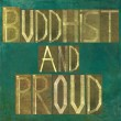 "Earthy background image and design element depicting the words ""Buddhist and proud"" - Stock Photo"