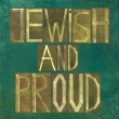 "Earthy background image and design element depicting the words ""Jewish and proud"" - Stock Photo"