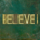 "Earthy background image and design element depicting the word ""Believe"" — Stock Photo"