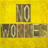"Earthy background and design element depicting the words ""No worries"" — Stock Photo"