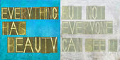 """Earthy background image and design element depicting the words """"everything has beauty, but not everyone can see it"""" — Stock Photo"""