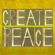 "Words ""Create peace"" — Stock Photo #31241125"