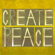 "Words ""Create peace"" — Stock Photo"