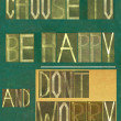 "Stock Photo: Design element depicting the words ""Choose to be happy and """