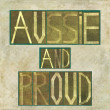 "Words ""Aussie and proud"" — Stock Photo"