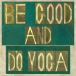 "Words ""Be good and do yoga"" — Stock Photo"