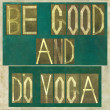 Words Be good and do yoga — Stock Photo