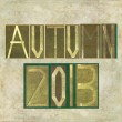 "Design element depicting ""Autumn 2013"" — Stock Photo"