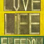 "Words ""Love Life Freedom"" — Stock Photo"