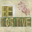 "Stock Photo: Words ""Be positive"""
