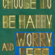 "Stock Photo: Words ""Choose to be happy and worry less"""