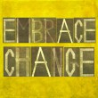 "Words ""Embrace change"" — Stock Photo"