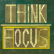 "Words ""Think Focus"" — Stock Photo"