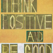 Words Think positive and be good — Stock Photo