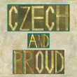 "Words ""Czech and proud"" — Stock Photo"