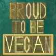 "Words ""Proud to be vegan"" — Stock Photo"