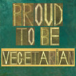 "Words ""Proud to be vegetarian"" — Stock Photo"