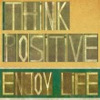 "Words ""Think positive Enjoy life"" — Stock Photo"
