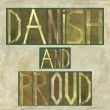 "Words ""Danish and proud"" — Stock Photo"