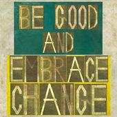 """Las palabras """"ser bueno y aceptar el cambio"""" — Foto de Stock"""
