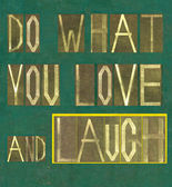 "Design element depicting the words ""Do what you love and laugh"" — Stock Photo"