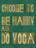 "Words ""Choose to be happy and do yoga "" — Stock Photo"
