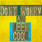 """Words """"Don't worry and keep cool"""" — Stockfoto"""