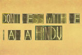 """Words """"Don't mess with me, i am a hindu"""" — Stock Photo"""