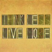 "Design element depicting the words ""Think less, live more"" — Stock Photo"