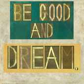 "Words ""Be good and dream"" — Stock fotografie"