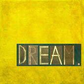 "Design element depicting the word ""dream"" — Stock Photo"