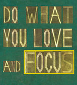 "Words ""Do what you love and focus"" — Stock Photo"
