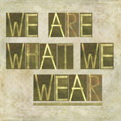 "Words ""We are what we wear"" — Stock Photo"