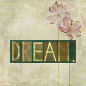 """Word """"Dream"""" and flower — Stock Photo"""