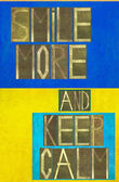 "Woorden ""meer glimlachen en kalmte bewaren"" — Stockfoto"