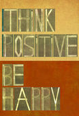 """Words """"Think positive Be happy"""" — Stock Photo"""