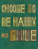 """Slova """"rozhodnout se být šťastný a úsměv"""" — Stock fotografie"""