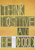 """Palabras """"pensar en positivos y ser bueno"""" — Foto de Stock"""