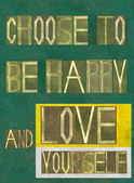 "Words ""Choose to be happy and "" — Стоковое фото"