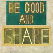 """Le parole """"essere buono e condividere"""" — Foto Stock"""