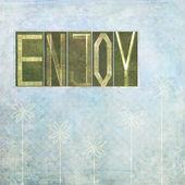 "Words ""Enjoy"" — Stock Photo"