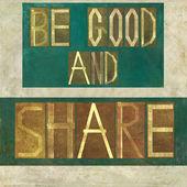 """Orden """"vara bra och dela"""" — Stockfoto"""