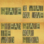 "Words ""Share your story, Spread the word, Do what you love"" — Foto Stock"