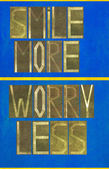 "Words ""Smile more Worry less"" — Foto Stock"