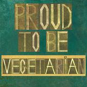 "Slova ""hrdý na to být vegetarián"" — Stock fotografie"